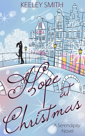Hope At Christmas.Hope At Christmas Serendipity 1 By Keeley Smith
