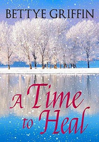 A Time to Heal EPUB DJVU por Bettye Griffin -