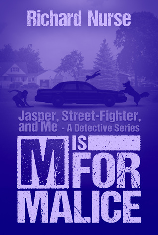M is for Malice (Jasper, Street-Fighter, and Me #4)