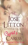Cupid's Caress by Josie Litton