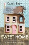 Sweet Home by Carys Bray
