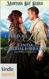 Laced By Love (Montana Sky: Entertainers of the West #1)