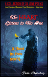 The Heart Listens to No One by Purba Chakraborty