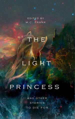 The Light Princess and other stories to die for (Book Candy Classics, #5)
