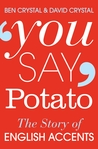 You Say Potato by Ben Crystal