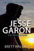 Jesse Garon: The Search for...
