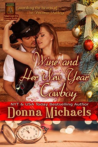Wine and Her New Year Cowboy (Citizen Soldier #4)