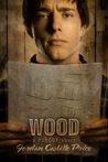 Wood (PsyCop, #3.2)