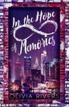 In the Hope of Memories by Olivia Rivers