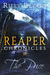 Reaper Chronicles by Riley Bryant