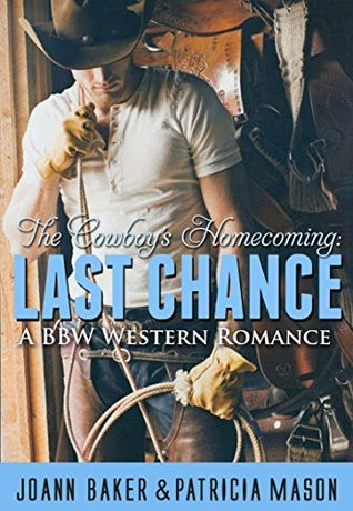Last Chance (The Cowboy's Homecoming #1)