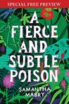 A Fierce and Subtle Poison: Special Preview - The First 5 Chapters plus Bonus Material