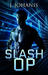 Slash Op (Toy Soldier #2)