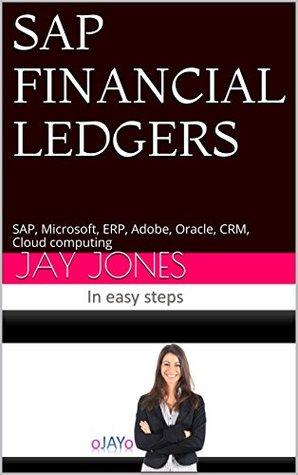 SAP FINANCIAL LEDGERS: SAP, Microsoft, ERP, Adobe, Oracle, CRM, Cloud computing