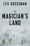 The Magician's Land (The Magicians, #3)