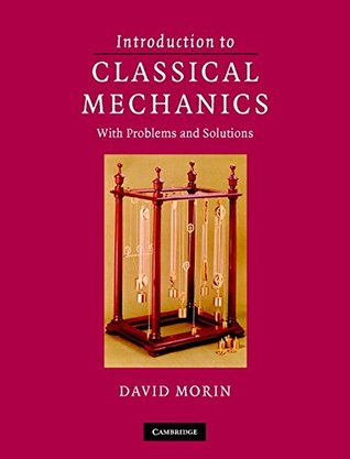 Introduction to Classical Mechanics South Asian Edition: With Problems and Solutions