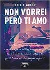 Non vorrei però ti amo by Noelle August