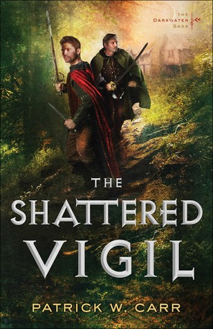 The Shattered Vigil by Patrick W. Carr