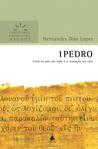 1 Pedro: com os pés no vale e o coração no céu