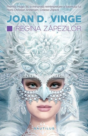 Regina zăpezilor by Joan D. Vinge