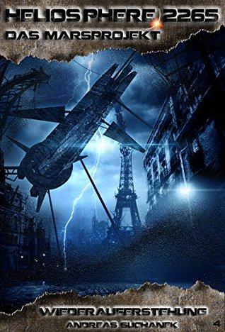Heliosphere 2265 - Das Marsprojekt 4: Wiederauferstehung