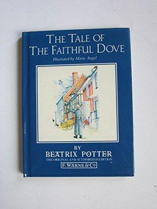 Tale of the Faithful Dove