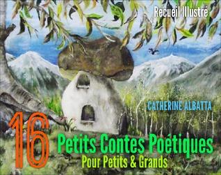 El ebook descarga gratuita pdf 16 Petits Contes Poétiques pour petits & grands