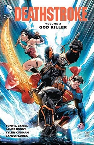 Deathstroke, Volume 2: God Killer(Deathstroke, Volume III 2)