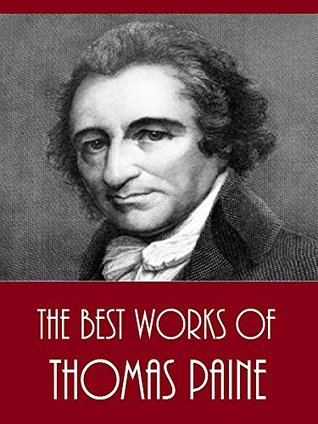 The Best Works of Thomas Paine