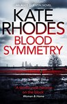 Blood Symmetry (Alice Quentin, #5)