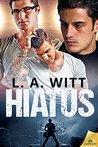 Hiatus by L.A. Witt