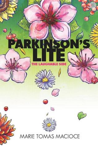 Parkinsons Lite: the Laughable Side