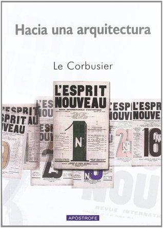 Hacia una arquitectura por Le Corbusier