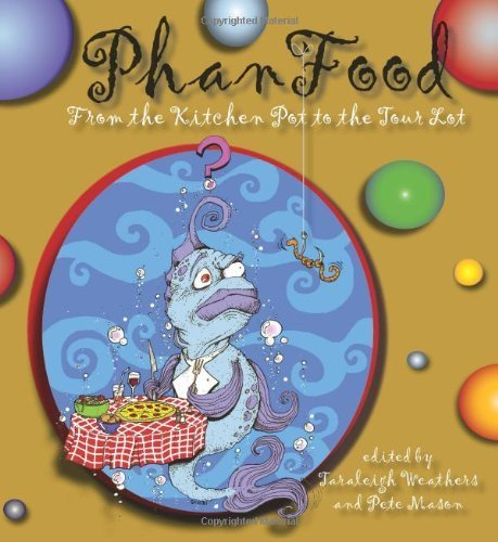 PhanFood: From the Kitchen Pot to the Tour Lot