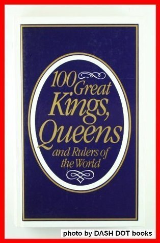 100 Great Kings, Queens And Rulers Of The World Obtener