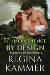 Disobedience by Design by Regina Kammer