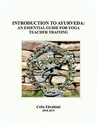 Introduction to Ayurveda: An Essential Guide for Yoga Teacher Training