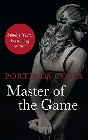 Master of the Game (Black Lace) by Portia Da Costa