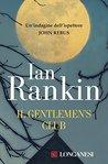Il Gentlemen's Club: Un'indagine dell'ispettore John Rebus