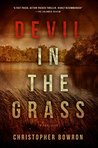 Devil In The Grass by Christopher Bowron