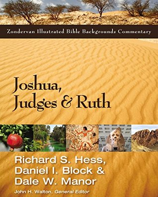Joshua, Judges, and Ruth (Zondervan Illustrated Bible Backgrounds Commentary)