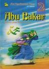 Abu Bakar: Sahabat Setia Rasulullah SAW