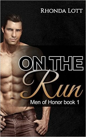 Read online On The Run (Men of Honor #1) books