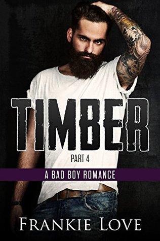 Timber, Part 4