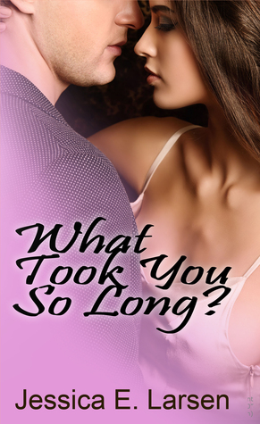 What Took You So Long? (Second Edition)