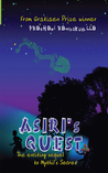 Asiri's Quest: The exciting sequel to Mythil's Secret