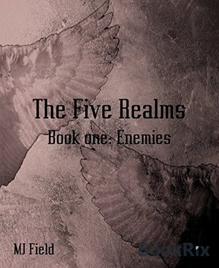 The Five Realms: Book one: Enemies