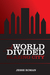 A World Divided: Blazing City (A World Divided, #1)