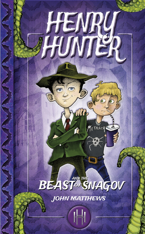 Henry Hunter and the Beast of Snagov (Henry Hunter #1)