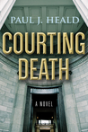 Courting Death (The Clarkeston Chronicles #3)
